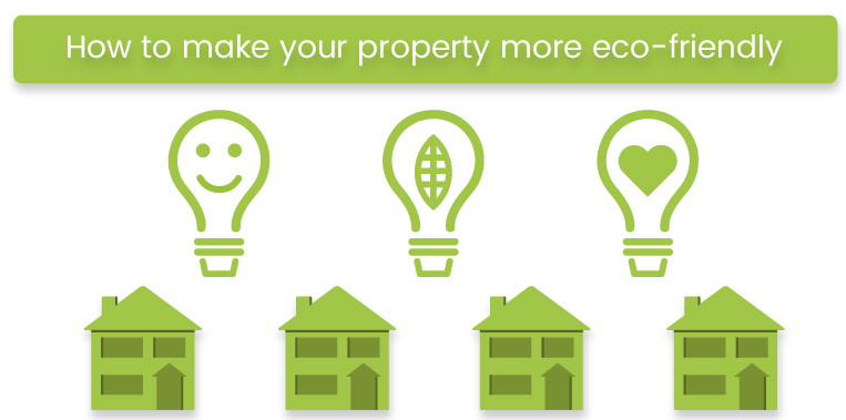 Effectively Make Your Home Eco Friendly